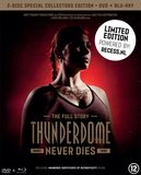 Thunderdome - Never Dies *LIMITED COLLECTORS EDITION* (BLU-RAY+DVD)_