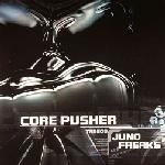 Core Pusher - Juno Freaks_