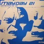 Mayday 21 - Something For Ya