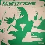 Xcentricks - Drop That Murder