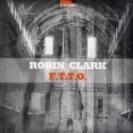 Robin Clark - F.T.T.O.