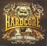 Hardcore The 2008 Yearmix