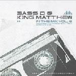 Bass-D & King Matthew - In The Mix 6