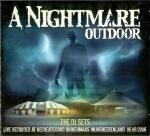 A Nightmare Outdoor 2006 The DJ Sets