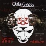 Lenny Dee & Radium - Noise Brûlée