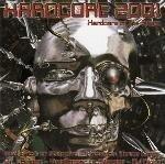Various - Hardcore 2001 Hardcore Of The Future