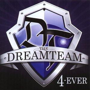 The Dreamteam - 4-Ever
