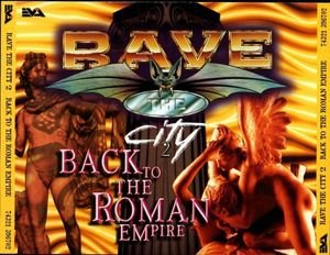 Rave The City 2 - Back To The Roman Empire