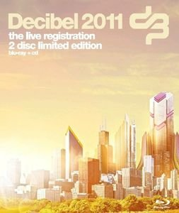 Decibel 2011 (BLURAY)