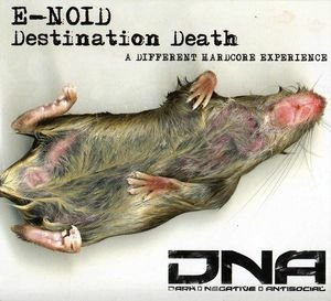 E-Noid - Destination Death