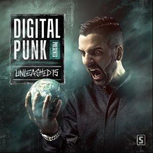 Digital Punk Presents Unleashed '15