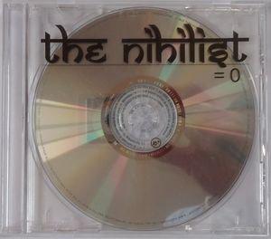 The Nihilist - = 0