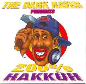 The Darkraver - 200% Hakkuh