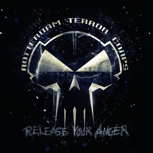 Rotterdam Terror Corps - Release Your Anger (2CD)