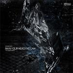 Headbanger - I'm In Your Head / No Law (The 2008 Remixes)