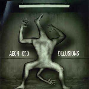 Aeon Allstars - Delusions E.P.