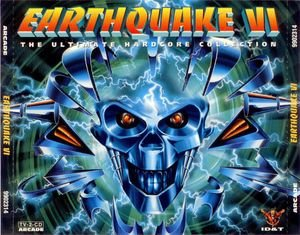 Earthquake - The Ultimate Hardcore Collection 6
