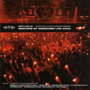 Masters of Hardcore Live In Eindhoven 2004