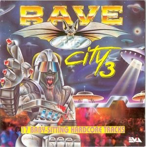 Rave The City 3