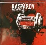 Kasparov - Nuke Them!