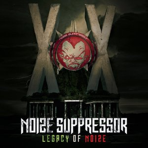Noize Suppressor - Legacy of Noize (2CD)