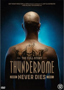 Thunderdome - Never Dies (DVD)