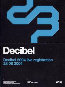 Decibel 2004 (DVD)