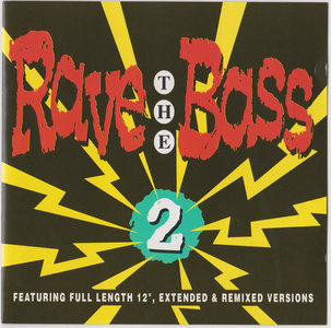 Rave The Bass 2