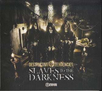 Destructive Tendencies ‎– Slaves To The Darkness