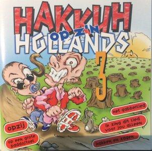 Hakkuh Op Z'n Hollands 3