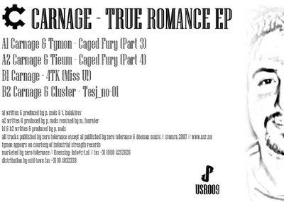 Carnage - True Romance EP