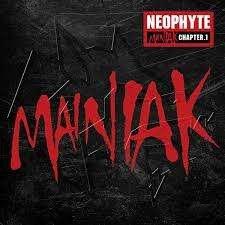 Neophyte - Maniak Chapter 1