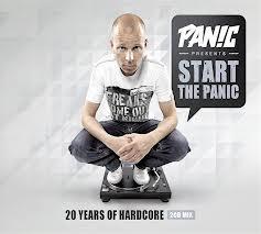 Panic - Start The Panic 20 Years Of Hardcore