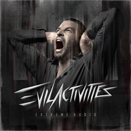 Evil Activities - Extreme Audio