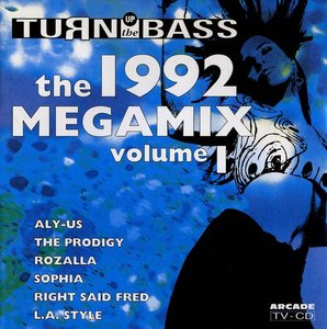 Turn Up the Bass The 1992 Megamix Vol. 1 (CD)