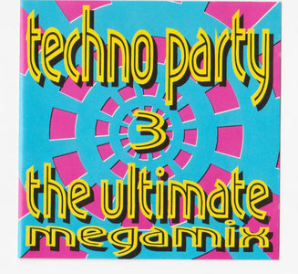 Techno Party 3 - The Ultimate Megamix