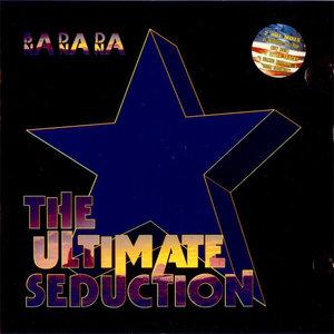 The Ultimate Seduction - Ba Da Da Na na Na (CDM)