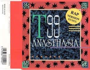 T99 - Anasthasia (Rap Version Remix) (CDM)
