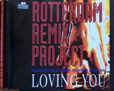 Rotterdam Remix Project  Loving You (CDM)