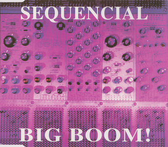 Sequencial - Big Boom! (CDM)