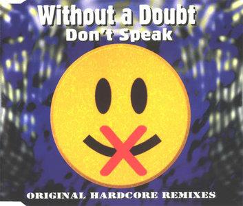 Without A Doubt - Don't Speak (CDM)