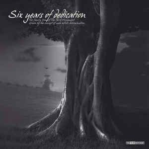 "Third Movement - Six Years Of Dedication (2x12"")"