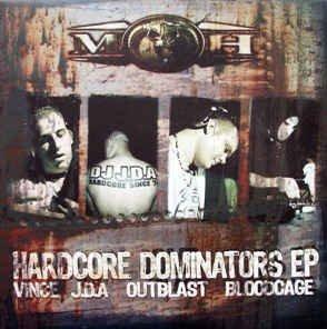 Vince, Jda, Outblast - Hardcore Dominators EP