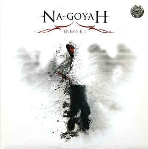 Na-Goyah - Enemy E.P.