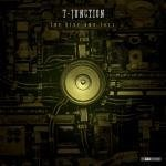 T-Junction - The Rise And Fall