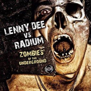 Lenny Dee vs Radium - Zombies of The Underground